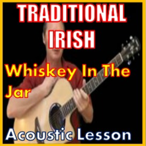 learn to play whiskey in the jar - irish traditional