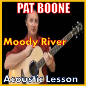 Learn to play Moody River By Pat Boone | Movies and Videos | Educational