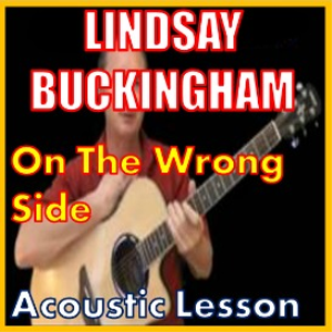 Learn to play On The Wrong Side by Lindsay Buckingham | Movies and Videos | Educational