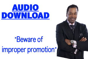 beware of improper promotions