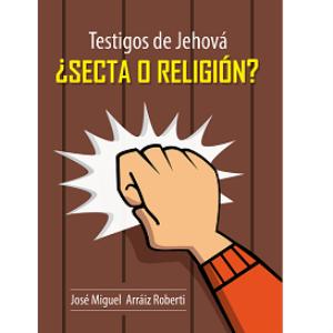 Testigos de Jehová, ¿Secta o Religión? (PDF) | eBooks | Religion and Spirituality