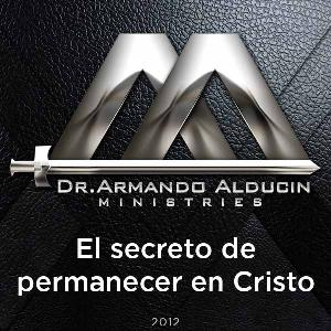 El secreto de permanecer en Cristo | Audio Books | Religion and Spirituality