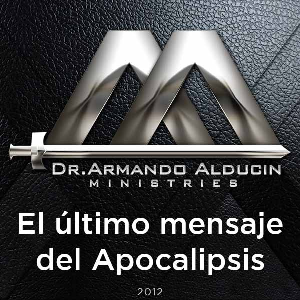 El último mensaje del Apocalipsis | Audio Books | Religion and Spirituality