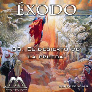 33 El desierto de la prueba | Audio Books | Religion and Spirituality