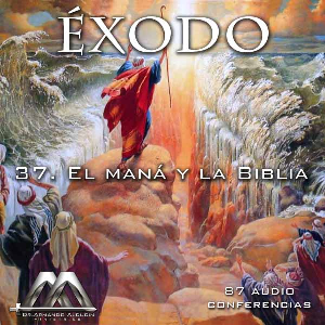 37 El maná y la Biblia | Audio Books | Religion and Spirituality