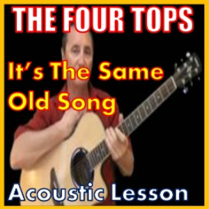 learn to play it's the same old song by the four tops