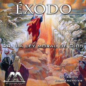 44 La ley moral de Dios | Audio Books | Religion and Spirituality