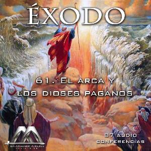 61 el arca y los dioses paganos