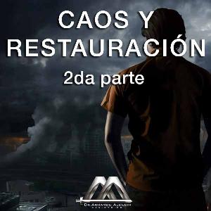 Caos y Restauración 2da parte   Audio Books   Religion and Spirituality
