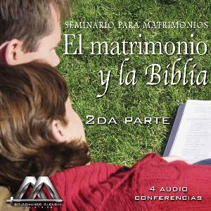 el matrimonio y la biblia 2da parte