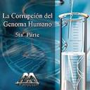 La corrupcion del genoma humano 5ta parte | Audio Books | Religion and Spirituality