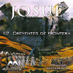 17 creyentes de frontera