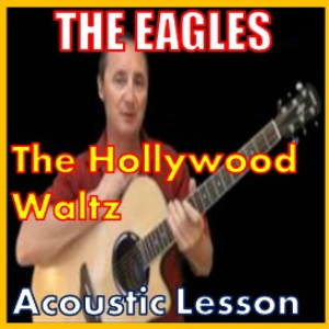 learn to play the hollywood waltz by the eagles