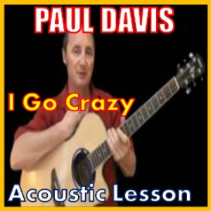 learn to play i go crazy by paul davis