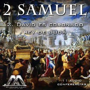 02 david es coronado rey de juda