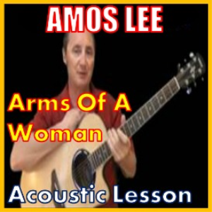 learn to play arms of a woman by amos lee