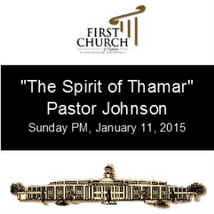 the spirit of thamar (pastor johnson)