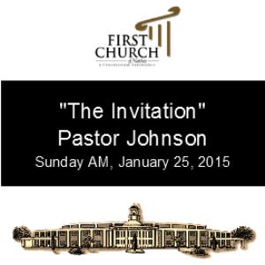 the invitation (pastor johnson)