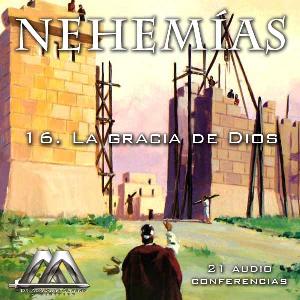 16 La gracia de Dios | Audio Books | Religion and Spirituality