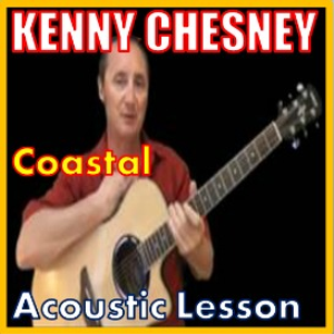 Learn to play Coastal by Kenny Chesney | Movies and Videos | Educational