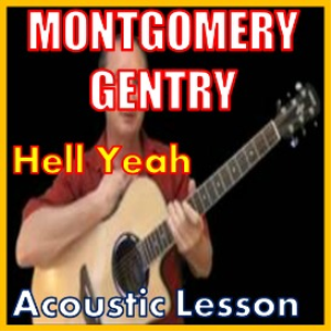 Learn to play Hell Yeah by Montgomery Gentry | Movies and Videos | Educational