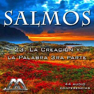 23 La Creacion y la Palabra 3ra parte | Audio Books | Religion and Spirituality