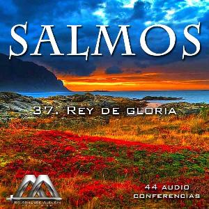 37 Rey de gloria | Audio Books | Religion and Spirituality