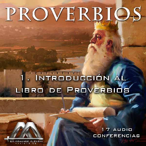 01 Introduccion a Proverbios | Audio Books | Religion and Spirituality