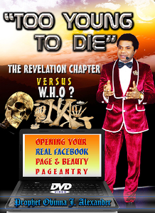 """too young to die"" the revelation chapter versus w.h.o?opening your real facebook page and beauty pageantry"