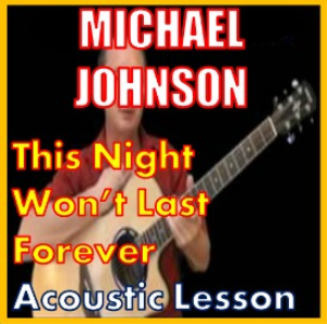 learn to play this night wont last forever by michael johnson