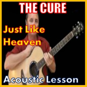 learn to play just like heaven by the cure