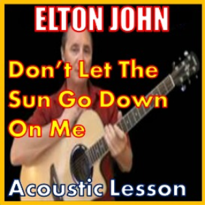 Learn To Play Don't Let The Sun Go Down On Me by Elton John | Movies and Videos | Educational