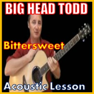 learn to play bittersweet by big head todd