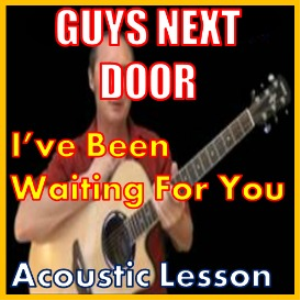 Learn to play I've Been Waiting For You by Guys Next Door | Movies and Videos | Educational
