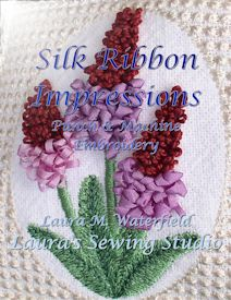 Silk Ribbon Impressions - DST | Crafting | Embroidery