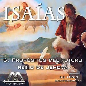 06 Propositos del futuro reino de Jehova | Audio Books | Religion and Spirituality