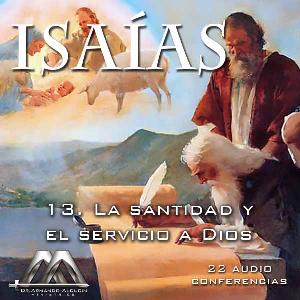 13 la santidad y el servicio a dios