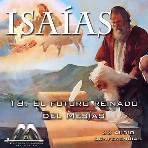 18 El futuro reinado del Mesias | Audio Books | Religion and Spirituality