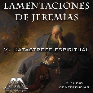 07 Catastrofe espiritual | Audio Books | Religion and Spirituality