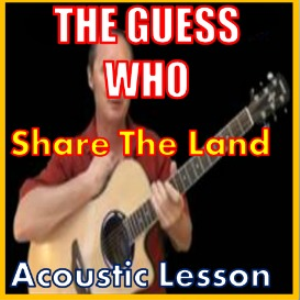 learn to play share the land by the guess who