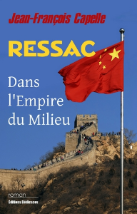 Ressac. Dans l'Empire du Milieu, par Jean-François Capelle | eBooks | Fiction