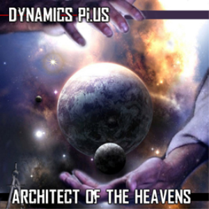 architect of the heavens dynamics plus