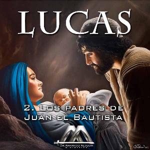 02 los padres de juan el bautista