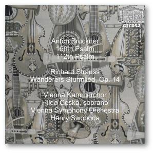 Bruckner Psalms 112 & 150; Strauss Wanderers Lied - VSO/Swoboda | Music | Classical
