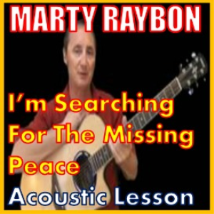Learn to play Im Searching For The Missing Peace by Marty Raybon   Movies and Videos   Educational