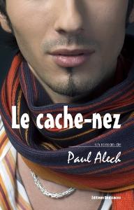 le cache-nez, par paul alech