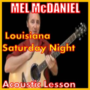 learn to play louisiana saturday night by mel mcdaniel