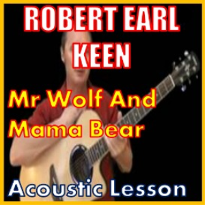 learn to play mr wolf and mama bear by robert earl keen