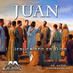 01 Jesucristo es Dios | Audio Books | Religion and Spirituality