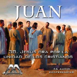 38 jesus ora por la unidad de los cristianos